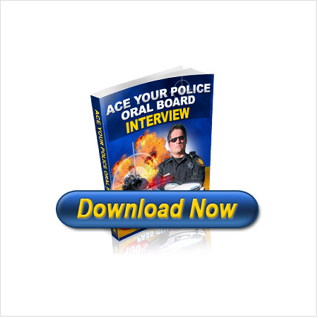 Ace your Police Oral Board